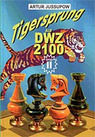 Jussupow, Tigersprung DWZ 2100 Bd. 2