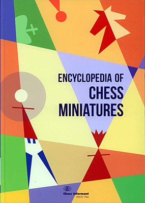 Chess Informant, Enzyclopedia of Chess Miniatures