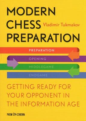 Tukmakov, Modern Chess Preparation