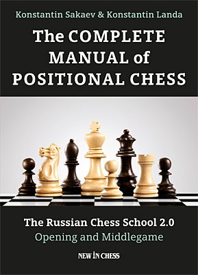 Sakaev-Landa, The Complete Manual of Positional Chess
