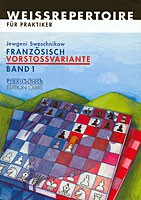 Sweschnikow, Französisch-Vorstoßvariante Band 1