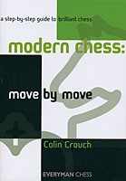 Crouch, Modern Chess: Move by Move