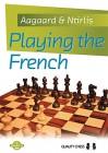 Aagaard/Ntirlis, Playing the French - gebunden
