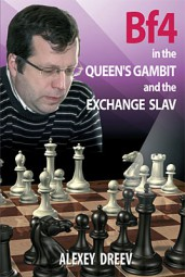 Dreev, Bf4 in the Queen's Gambit and Exchange Slav