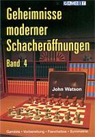 Watson, Geheimnisse moderner Schacheröffnungen 4