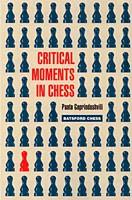 Gaprindashvili, Critical Moments in Chess