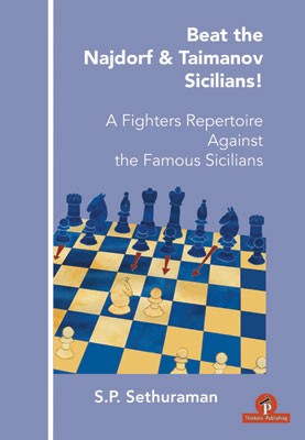 Sethuraman, Beat the Najdorf and Taimanov Sicilians
