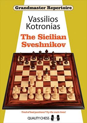 Kotronias, Grandmaster Repertoire 18 - The Sicilian Sveshnikov - kartoniert
