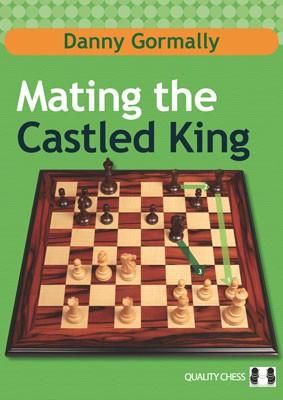 Gormally, Mating the Castled King - kartoniert