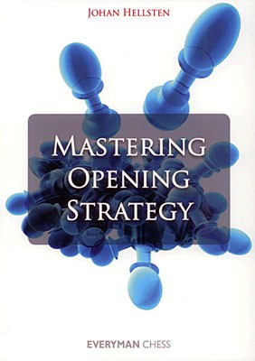 Hellsten, Mastering Opening Strategy