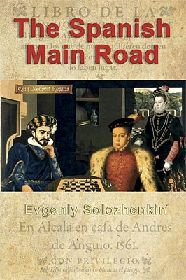 Solozhenkin, The Spanish Main Road