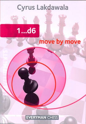 Lakdawala, 1...d6 move by move
