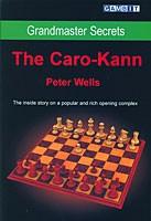 Wells, Grandmaster Secrets - The Caro-Kann