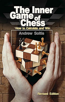Soltis, The Inner Game of Chess