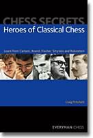 Pritchett, Heroes of Classical Chess