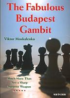 Moskalenko, The Fabulous Budapest Gambit
