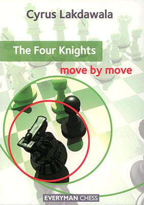 Lakdawala, The Four Knights - move by move