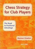 Grooten, Chess Strategy for Club Players