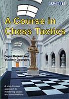 Bojkov/Georgiev: A Course in Chess Tactics