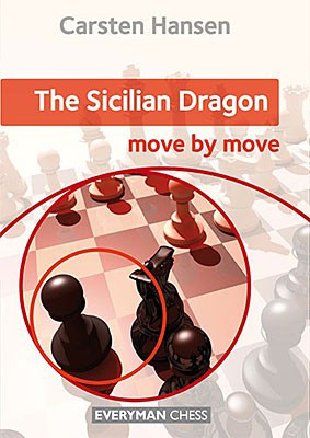Hansen, The Sicilian Dragon - move by move