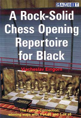 Eingorn, A Rock-Solid Chess Opening Repertoire for Black