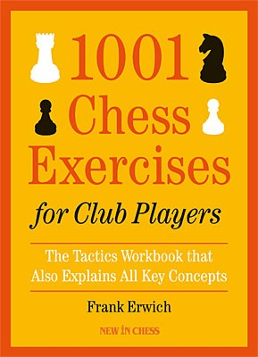 Erwich, 1001 Chess Exercises for the Club Players