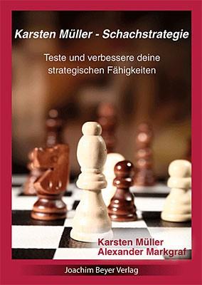 Müller-Markgraf, Schachstrategie