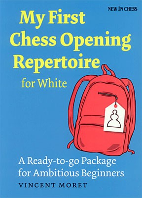 Moret, My first Chess Opening Repertoire for White