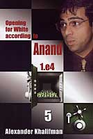 Khalifman, Opening for White according to Anand 5