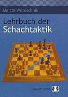 Weteschnik, Lehrbuch der Schachtaktik