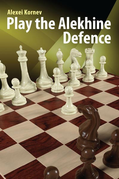 Kornev- Play the Alekhine Defence