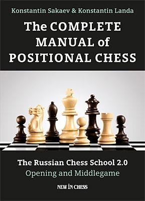 Sakaev-Landa, The Complete Manual of Positional Chess