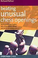 Palliser, Beating the Unusual Chess Openings