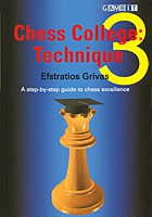 Grivas, Chess College 3, Technique
