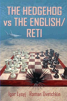 Lysyi-Ovetchkin, The Hedgehog vs. the English and Reti