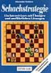 Koblenz, Schachstrategie