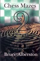 Alberston, Chess Mazes 2