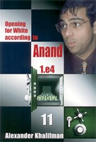 Khalifman, Opening for White acc. to Anand Vol.11