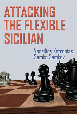 Kotronias-Semkov, Attacking the Flexible Sicilian