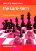 Houska, Opening Repertoire: The Caro-Kann