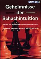 Beljawski/Michaltschischin, Geheimnisse der Schachintuition