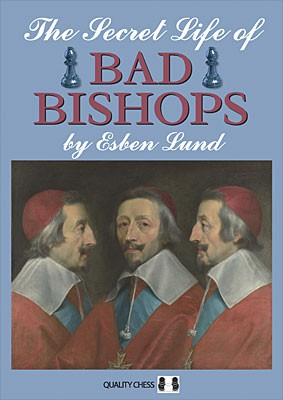 Lund, The Secret Life of Bad Bishops