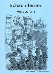 Sibbing-Van Wijgerden, Schach Lernen - Vorstufe 1
