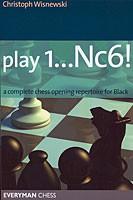 Wisnewski, Play 1...Nc6!