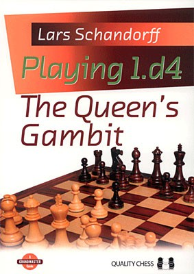 Schandorff, Playing 1.d4 - The Queen's Gambit kartoniert