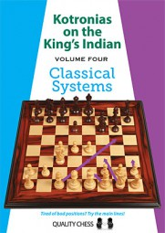 Kotronias on the King's Indian - Vol. 4 Classical Systems gebunden