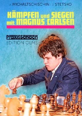 Michaltschischin/Stetsko, Kämpfen und Siegen mit Magnus Carlsen