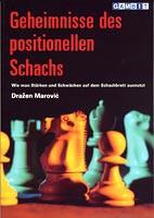 Marovic, Geheimnisse des positionellen Schachs