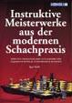 Stohl,Instruktive Meisterwerke aus der modernen Schachpraxis
