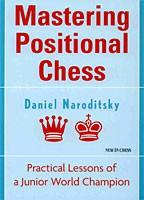 Naroditsky, Mastering Positional Chess